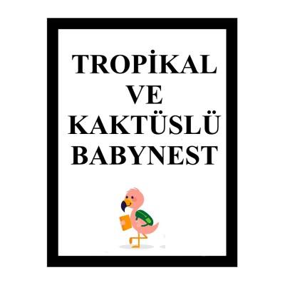 Tropikal ve Kaktüslü Babynest (1)